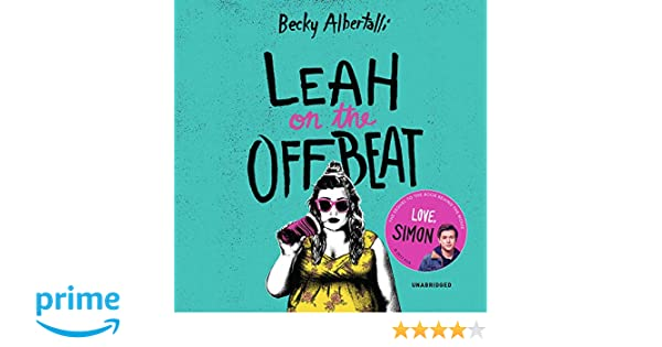 Leah on the Offbeat: Amazon.es: Becky Albertalli, Shannon ...