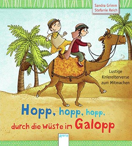 Hopp, hopp, hopp - durch die Wüste im Galopp: Lustige Kniereiter zum Mitmachen