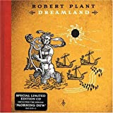 Dreamland (Collector's Special Edition Double CD) by Robert Plant (2002-10-22)