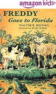 Freddy Goes to Florida (Freddy the Pig Book 1)