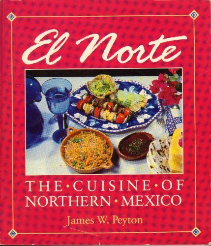 El Norte by James W. Peyton (1990-06-04)