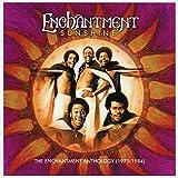 Sunshine: The Enchantment Anthology (1975-1984) /  Enchantment