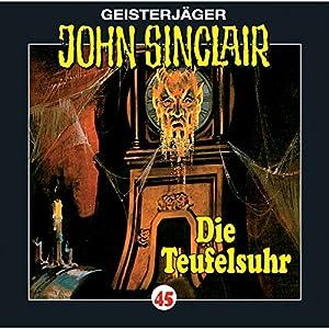 Die Teufelsuhr (John Sinclair 45) Hörspiel