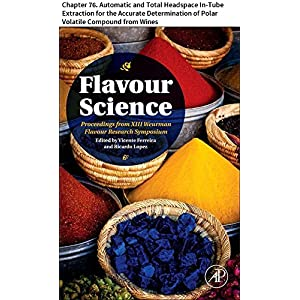 Flavour Science: Chapter 76. Automatic and Total Headspace In-Tube Extraction for the Accurate Determination of Polar Volatile Compound from Wines