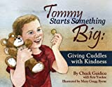 Tommy Starts Something Big, Chuck Gaidica and Kris Yankee, 1933916761