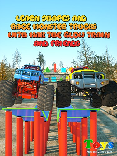 Learn Shapes and Race Monster Trucks with Max the Glow Train and Friends (Robot Shapes Race)