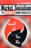 Market Socialism, James Lawler, Hillel Ticktin, Bertell Ollman, 0415919673