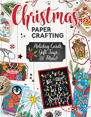 Christmas Papercrafting: Holiday Cards, Gift Tags, and More! (Design Originals) -