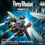 Der Stolz des Imperiums (Perry Rhodan NEO 36) | Frank Borsch