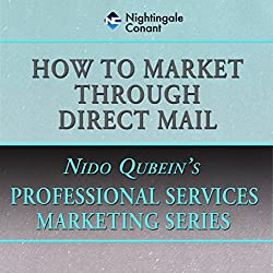 How to Market Through Direct Mail