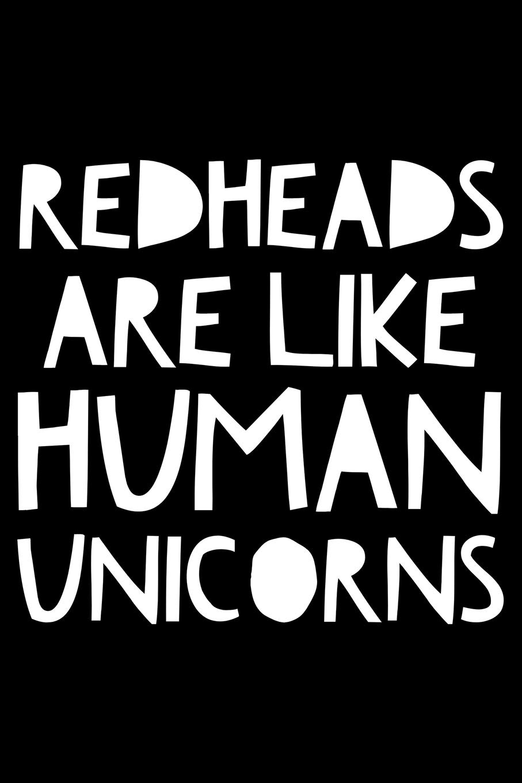 Redheads are like unicorns