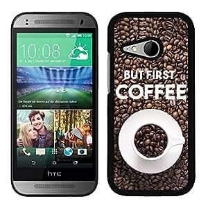 Funda carcasa para HTC One Mini 2 frase café But first, COFFEE borde negro