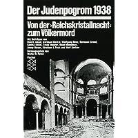 Die Zeit des Nationalsozialismus: Der Judenpogrom 1938: Von der »Reichskristallnacht« zum Völkermord