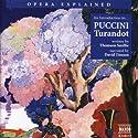Puccini: Turandot Hörbuch von Thomson Smillie Gesprochen von: David Timson
