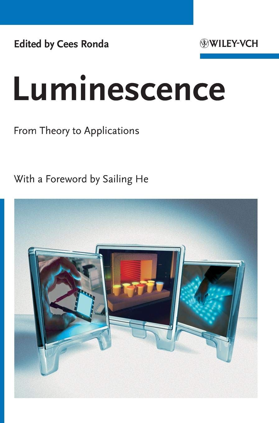 Luminescence  From Theory To Applications