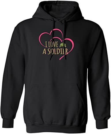 I Love A Soldier-Women Army Soldiers Gift-Girlfriend Boyfriend Sweatshirt