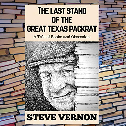 Pdf Fiction The Last Stand of the Great Texas Packrat: A Tale of Books and Obsession