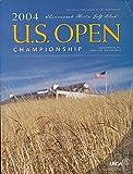 U. S. Open Championship 2004-Shinnecock Hills Golf Club-Southhamption, New York-June 17-20, 2004 {the Official Usga Program}