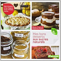 Stévia et autres sucres naturels (Concentré de bienfaits) (French Edition)