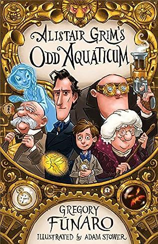 book cover of Alistair Grim\'s Odd Aquaticum