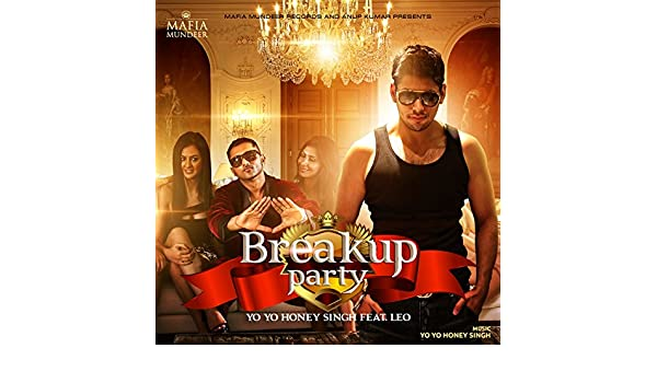 Breakup party upar upar in the air leo feat yo yo honey singh hd.
