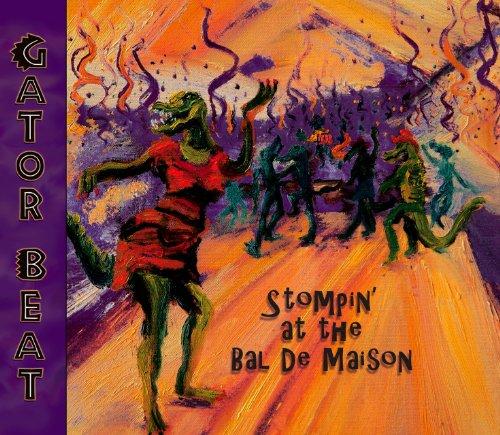 Stompin' At The Bal De Maison - At Nearest