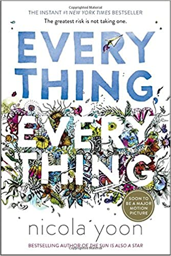 Books Being Made into Movies 2017 : Everything Everything