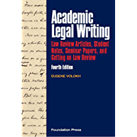 Volokh's Academic Legal Writing: Law Review Articles, Student Notes, Seminar Papers, and Getting on Law Review, 4th…