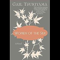 Women of the Silk: A Novel (English Edition)