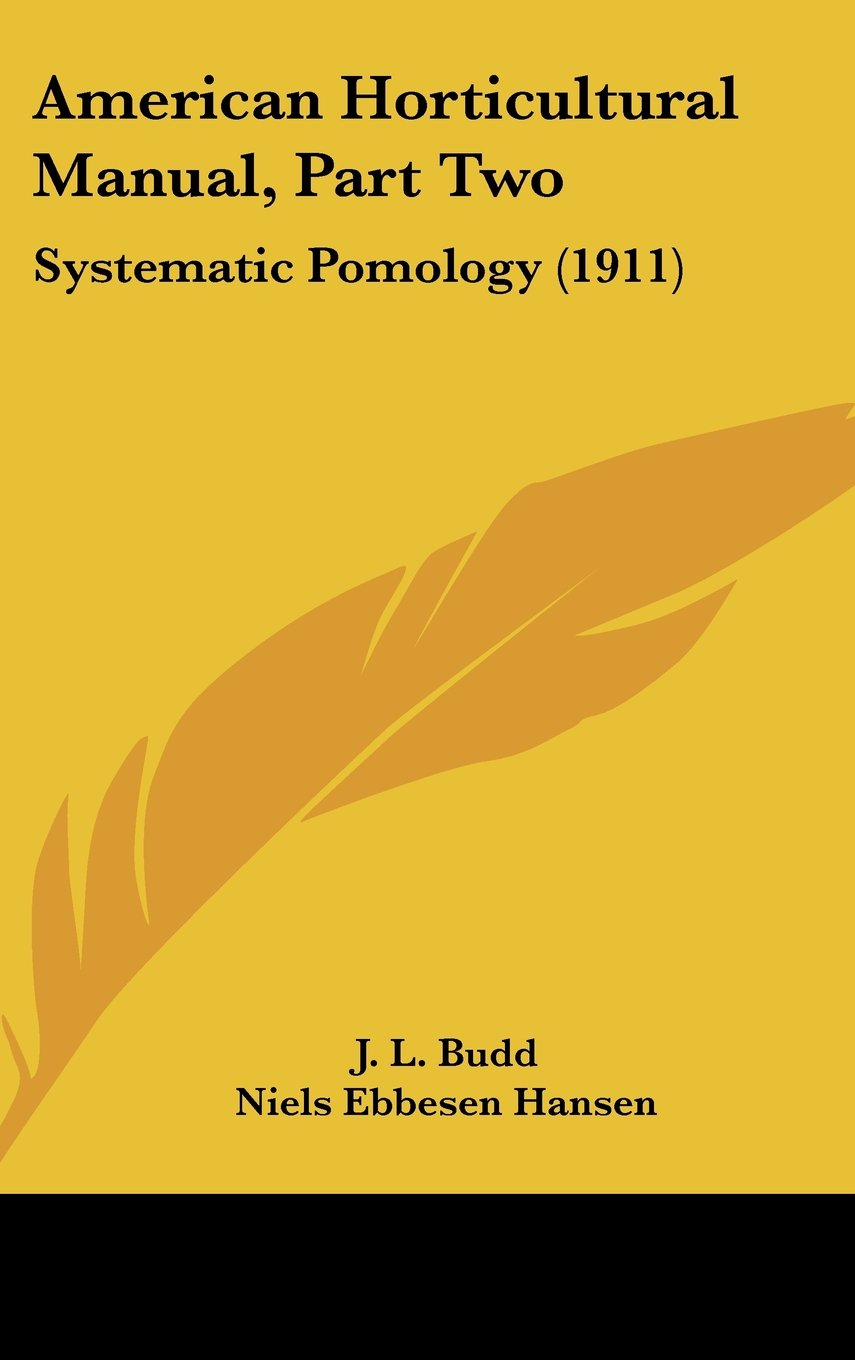 Download American Horticultural Manual, Part Two: Systematic Pomology (1911) pdf epub