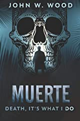Muerte - Death, It's What I Do: Large Print Edition Paperback