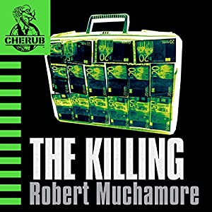 Cherub: The Killing Audiobook