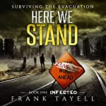 Here We Stand: Infected, Volume 1 | Frank Tayell