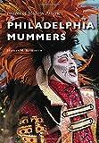 Philadelphia Mummers (Images of Modern America)