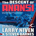 The Descent of Anansi Audiobook by Larry Niven, Steven Barnes Narrated by J. P. Linton
