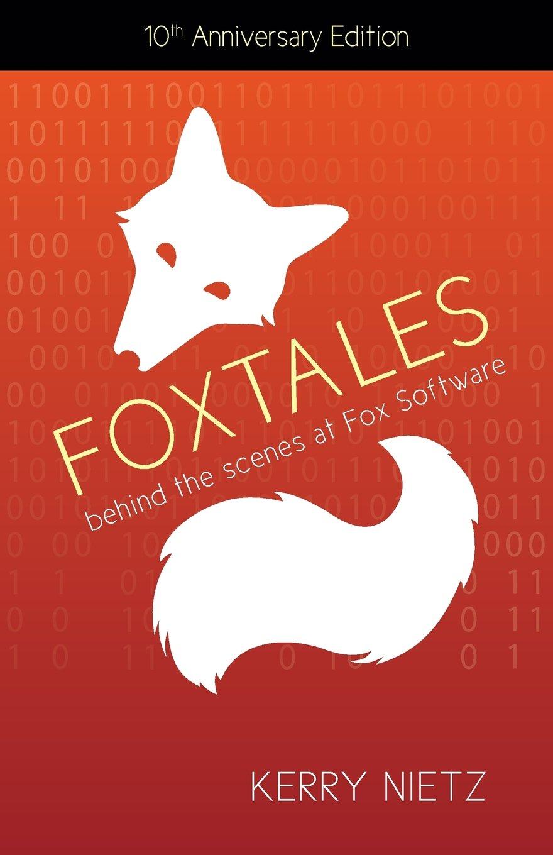 Download FoxTales: Behind the Scenes at Fox Software pdf epub