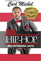 365 Hip-Hop: Daily Motivational Quotes (English