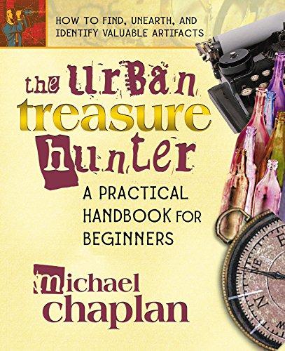The Urban Treasure Hunter: A Practical Handbook for Beginners ebook