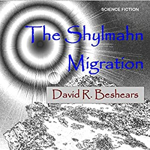 The Shylmahn Migration Audiobook