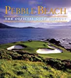 Pebble Beach: The Official Golf History by Neal Hotelling (2009-10-01)