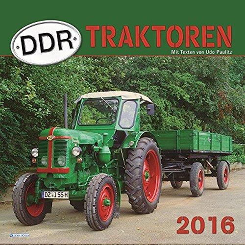 Technikkalender DDR-Traktoren 2016 Landwirtschaft-Fahrzeugkalender