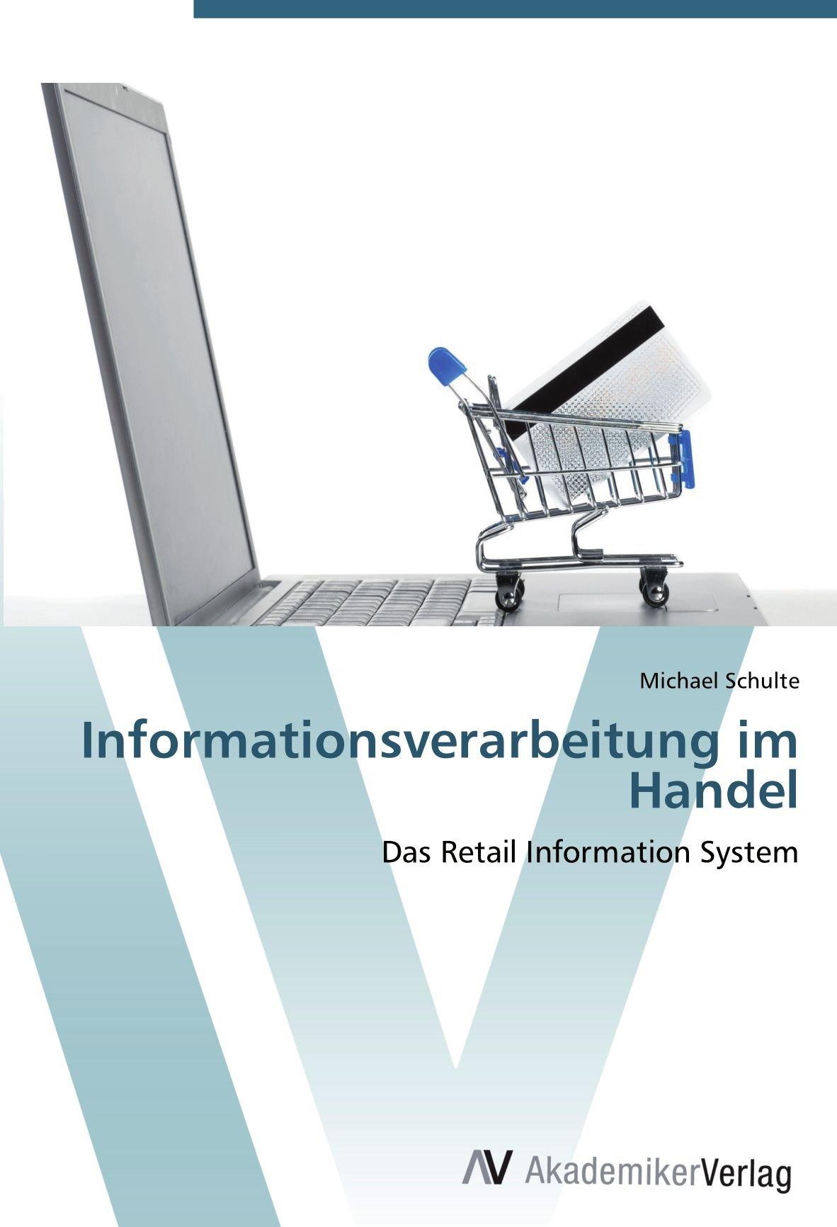 Download Informationsverarbeitung im Handel: Das Retail Information System (German Edition) ebook