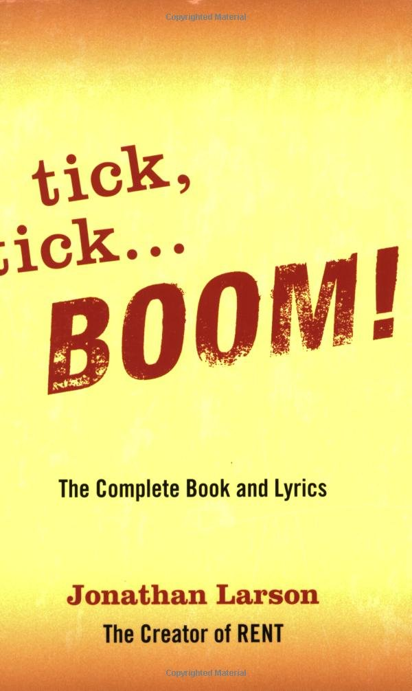 tick, tick BOOM!: The Complete Book and Lyrics