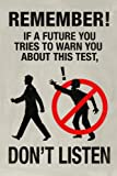 If a Future You Tries To Warn You Video Game Plastic Sign 12 x 18in