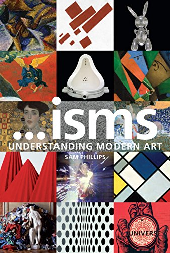 """An engaging and informative guide to all the significant """"isms""""—schools and movements—that have shaped modern and contemporary art from Impressionism to the present. Following on the heels of the bestselling Isms: Understanding Modern Art comes this ..."""