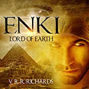 Enki: Lord of Earth | V. R. R. Richards