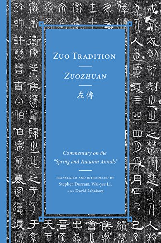 (Zuo Tradition / Zuozhuan: Commentary on the