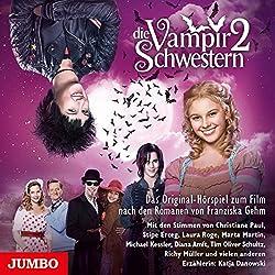 Die Vampirschwestern 2 (Die Vampirschwestern - Filmhörspiel 2)
