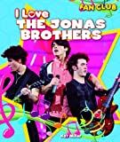 I Love the Jonas Brothers, Kat Miller, 1615330496