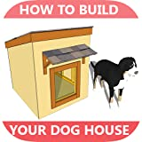 insulated dog house plans - A+ How To Build Your Dog House - Step by Step Videos